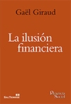 La ilusión financiera