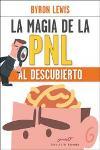 La magía de la PNL al descubierto