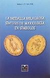 La medalla milagrosa síntesis de mariología en símbolos