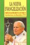 La nueva evangelización. Enseñanzas del beato Juan Pablo II