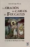 La oración de Carlos de Foucauld
