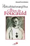 La radicalidad evangélica de Carlos de Foucauld