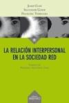 La relación interpersonal en la sociedad red