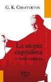 La utopía capitalista y otros ensayos