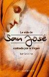 La vida de San José contada por la Virgen
