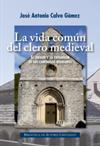La vida común del clero medieval