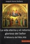 La vida eterna y el retorno glorioso del Señor