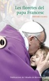 Les floretes del papa Francesc