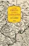 Lo que España le debe a Cataluña (732 - 1516)