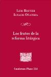 Los frutos de la reforma litúrgica