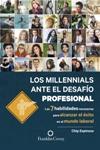 Los millennials ante el desafío profesional