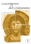 Los orígenes del Cristianismo 1