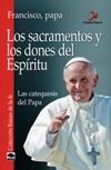 Los sacramentos y los dones del Espíritu