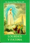 Lourdes y Fatima