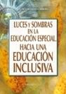 Luces y sombras en la educación especial