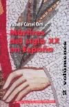 Mártires del siglo XX en España. Vol. 2 (Se vende conjuntamente 1 y 2)