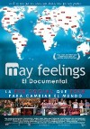 May Feelings: El documental