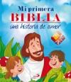 Mi primera Biblia. Una historia de amor.Castellano-Inglés