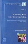 Ministros de la misericordia divina