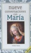 Nueve conversaciones con María