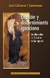 Oración y discernimiento ignaciano