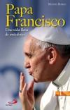 Papa Francisco.Una vida llena de anécdotas