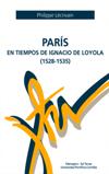 París en tiempos de Ignacio de Loyola (1528 - 1535)