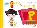 Pedro y el pesimismo