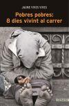 Pobres pobres 8 dies vivint al carrer