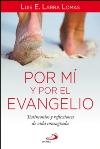 Por mí y por el evangelio