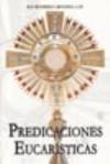 Predicaciones eucarísticas