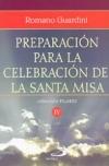 Preparación para la celebración de la Santa Misa