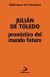 Pronóstico del mundo futuro