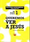 Queremos ver a Jesus 1