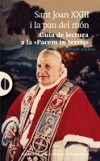 Sant Joan XXIII i la pau al món. Guia de lectura a la «Pacem in terris»