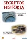 La Jerusalén de Jesús.Secretos de la historia