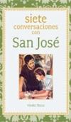 Siete conversaciones con San José