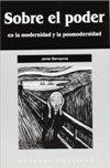Sobre el poder en la modernidad y la posmodernidad