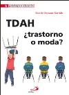 TDAH ¿trastorno o moda?