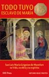 Todo Tuyo: Esclavo de María