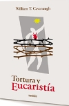 Tortura y Eucaristía