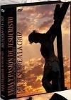 Vida y Pasión de Jesucristo - Del pesebre a la Cruz