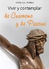 Vivir y contemplar la Cuaresma y la Pascua