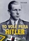 Yo vole para Hitler