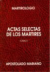 Actas selectas de mártires 1º
