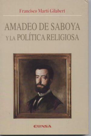 Amadeo de Saboya y la política religiosa