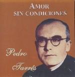 Pedro Tarrés. Amor sin condiciones
