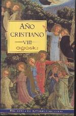 Año cristiano VIII: Agosto