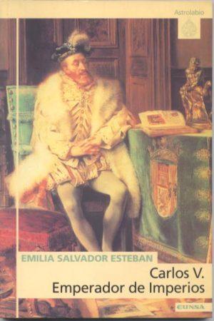 Carlos V. Emperador de Imperios