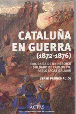 Cataluña en guerra (1872-1876)